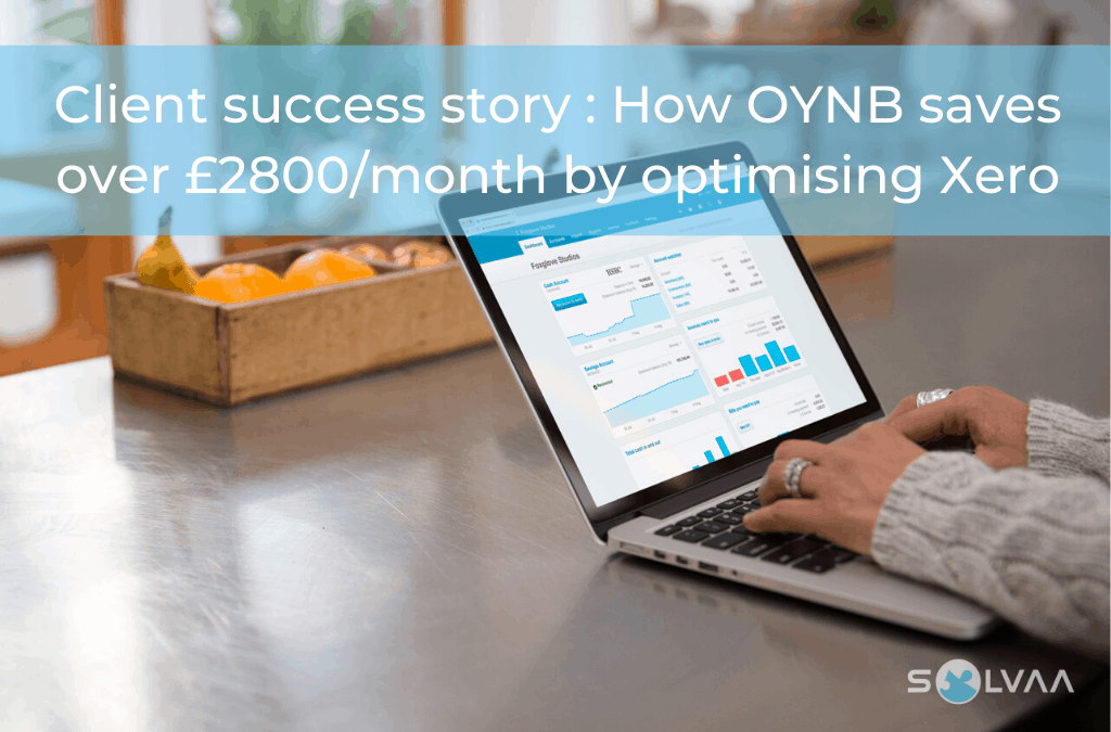 Client success story : How OYNB saves over £2800/month by optimising Xero
