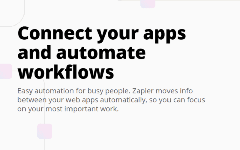 Text summary of what Zapier automation does : Connect your apps and automate workflows.