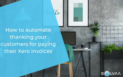 How to automate thanking your customers for paying their Xero invoices