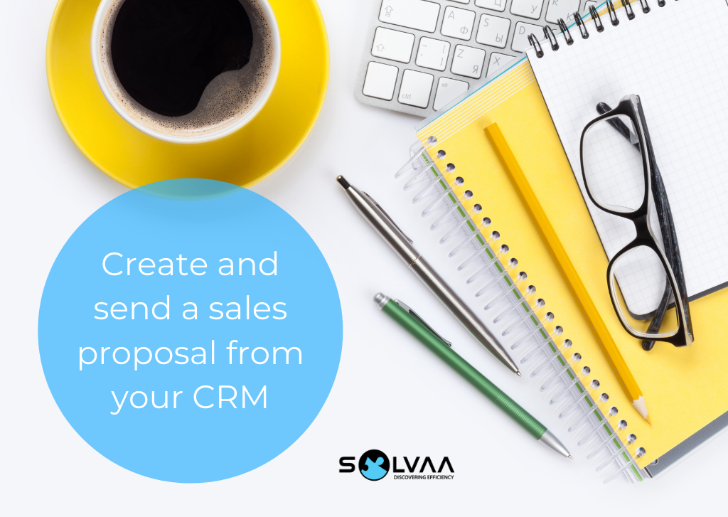 "Desk flatlay with yellow coffee cup, yellow notebook on a white background with white text on a blue shape saying ""Create and send a sales proposal from your CRM""."