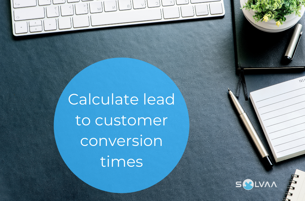 How To Calculate Lead To Customer Conversion Time