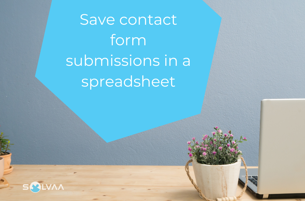 How to automatically save contact form submissions in a spreadsheet