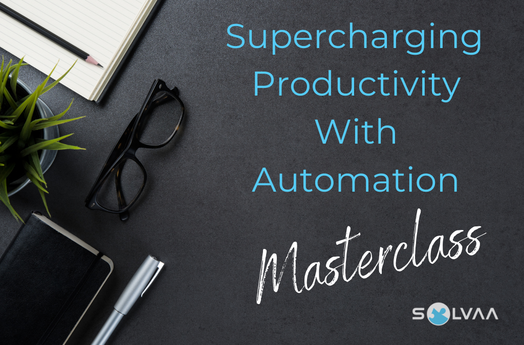 Free Masterclass: Supercharging Productivity With Automation