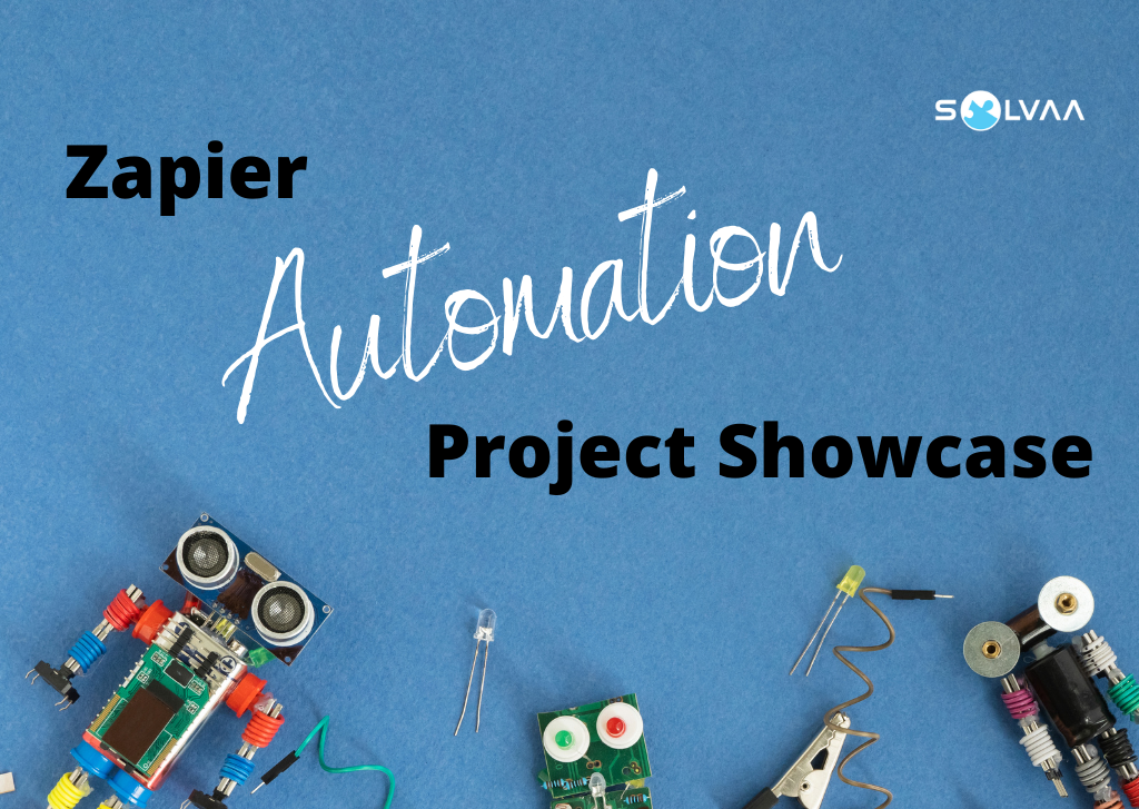 Blue background with electrical components arranged to look like robots with text overlay 'Zapier Automation Project Showcase'.