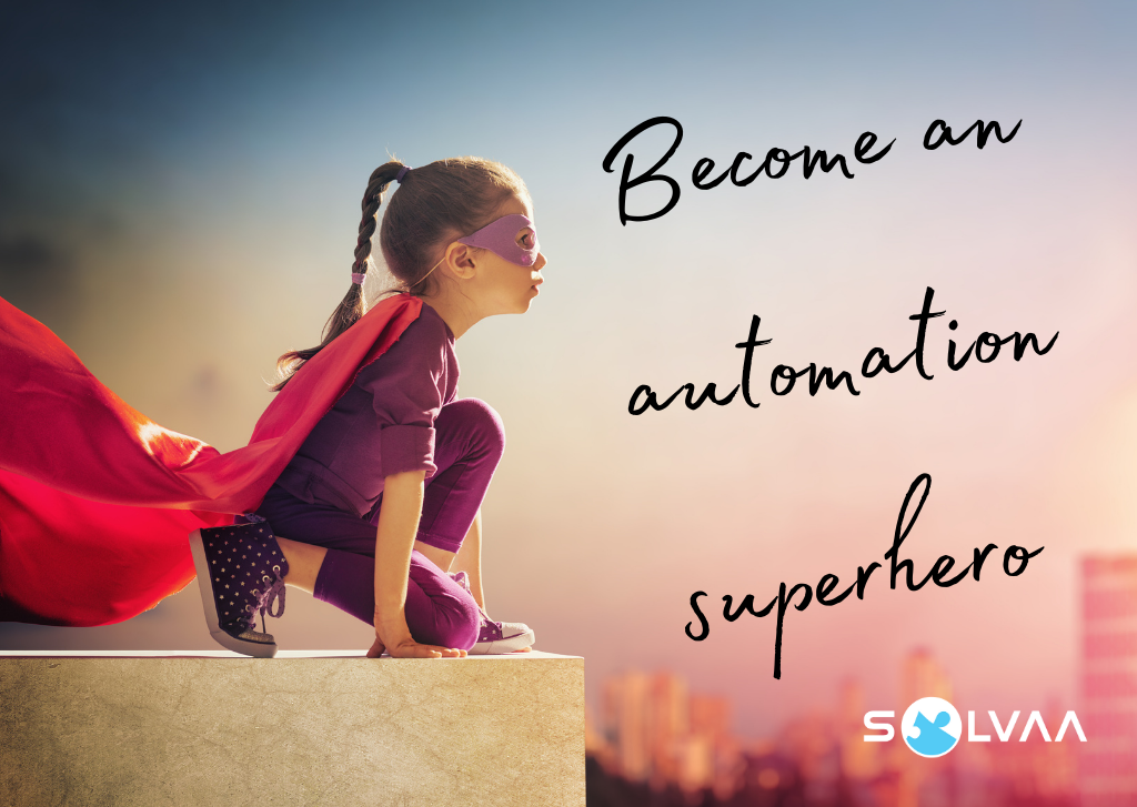 Side view of a girl with a superhero cape, with Solvaa logo and text 'Become an automation superhero'.