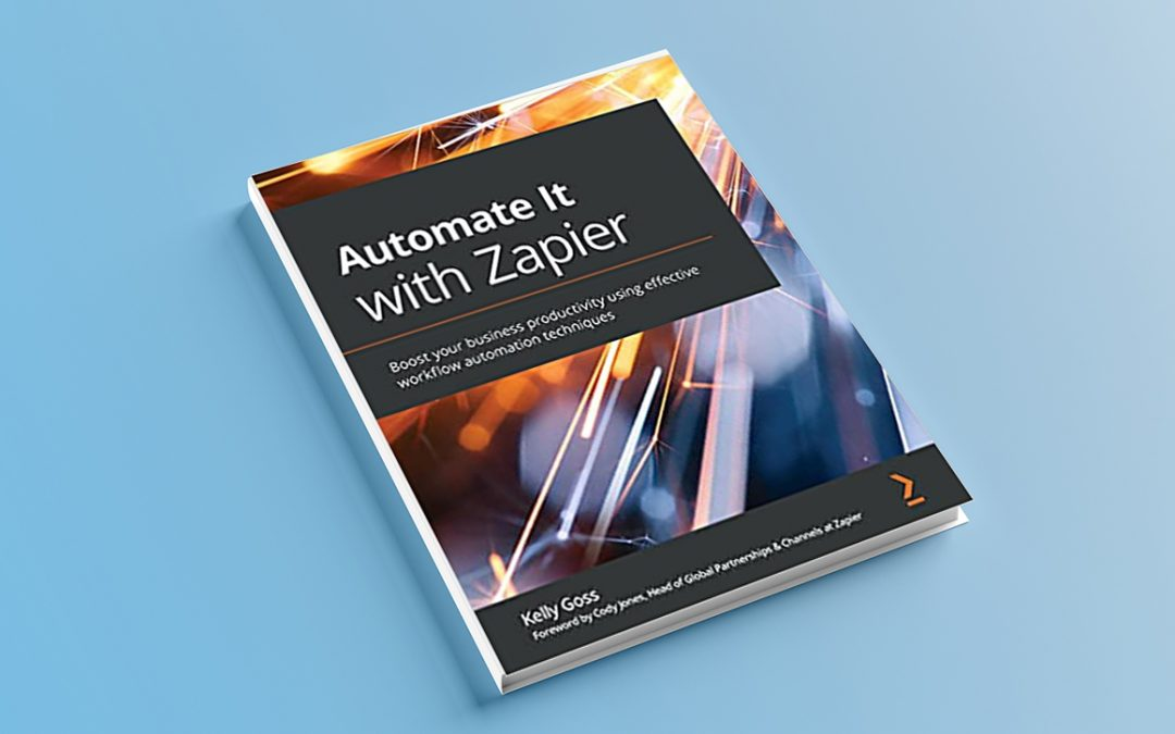 Automate It with Zapier Book